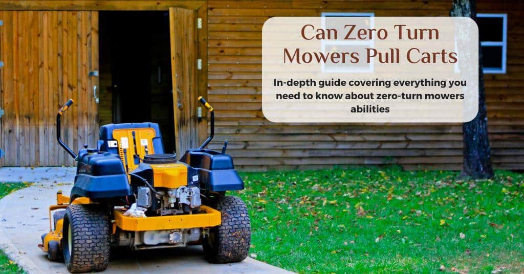 can zero turn mowers pull a cart
