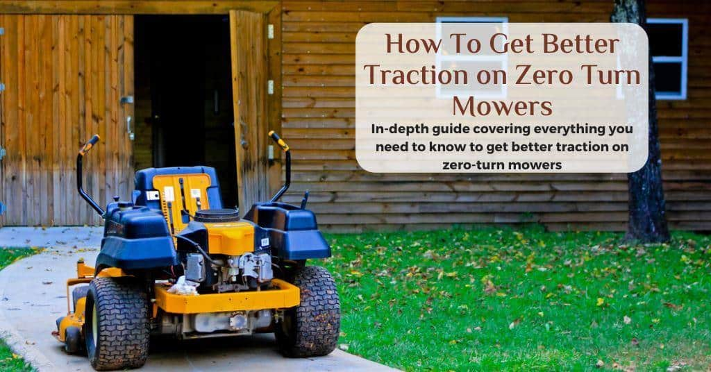 how to get better traction on my zero turn mower